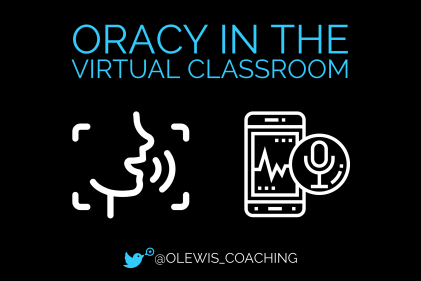 Oracy in the classroom Olly Lewis